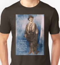 Billy the Kid Speaks Unisex T-Shirt