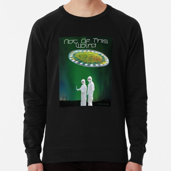 Not of This World Lightweight Sweatshirt