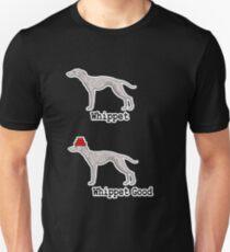 Whippet Good Unisex T-Shirt