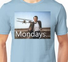North By Northwest -Mondays Unisex T-Shirt