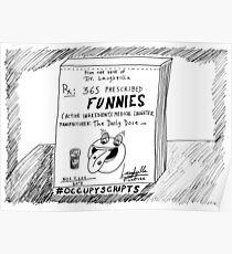 Occupy Scripts editorial cartoon Poster