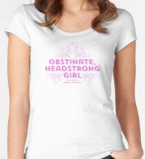 """Jane Austen: """"Obstinate Headstrong Girl"""" (Pink) Women's Fitted Scoop T-Shirt"""