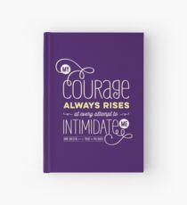 "Jane Austen: ""My Courage Always Rises"" Hardcover Journal"