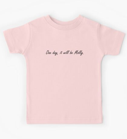 One Day, It Will Be Molly Kids Clothes
