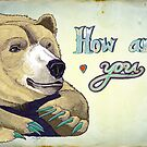 How Are You Bear by Yuliya Art