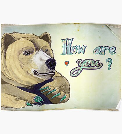 How Are You Bear Poster