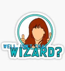 Isn't that Wizard? - Donna Sticker