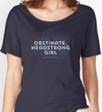 """Jane Austen: """"Obstinate Headstrong Girl"""" Women's Relaxed Fit T-Shirt"""