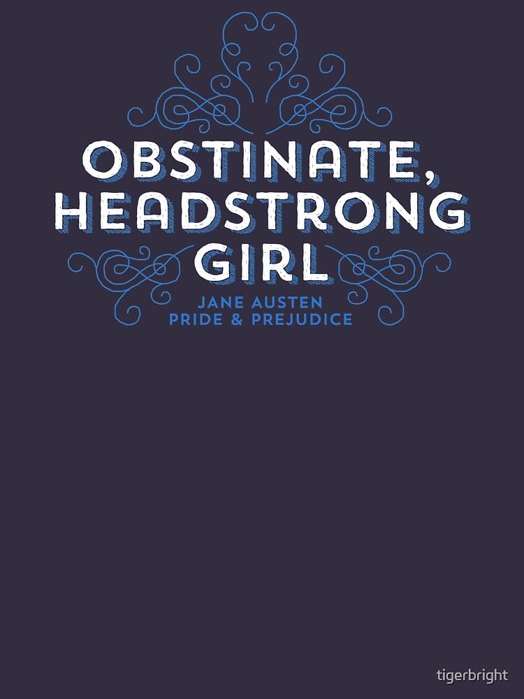 """Jane Austen: """"Hartnäckiges eigensinniges Mädchen"""" von tigerbright"""