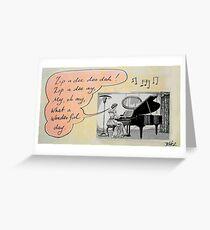 ...wonderful day! Greeting Card