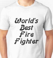 World's Best Fire Fighter Unisex T-Shirt