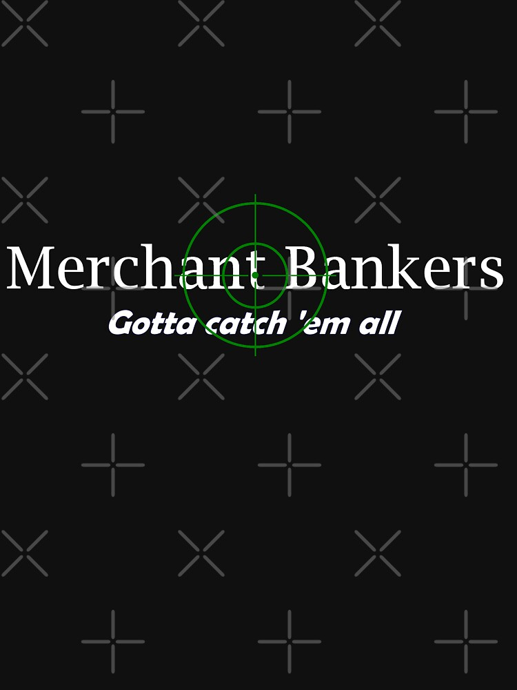 'Merchant Bankers' (White Text) by pauljamesfarr