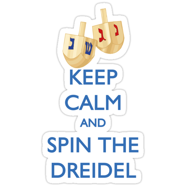 HANUKKAH - KEEP CALM AND SPIN THE DREIDEL by thischarmingfan