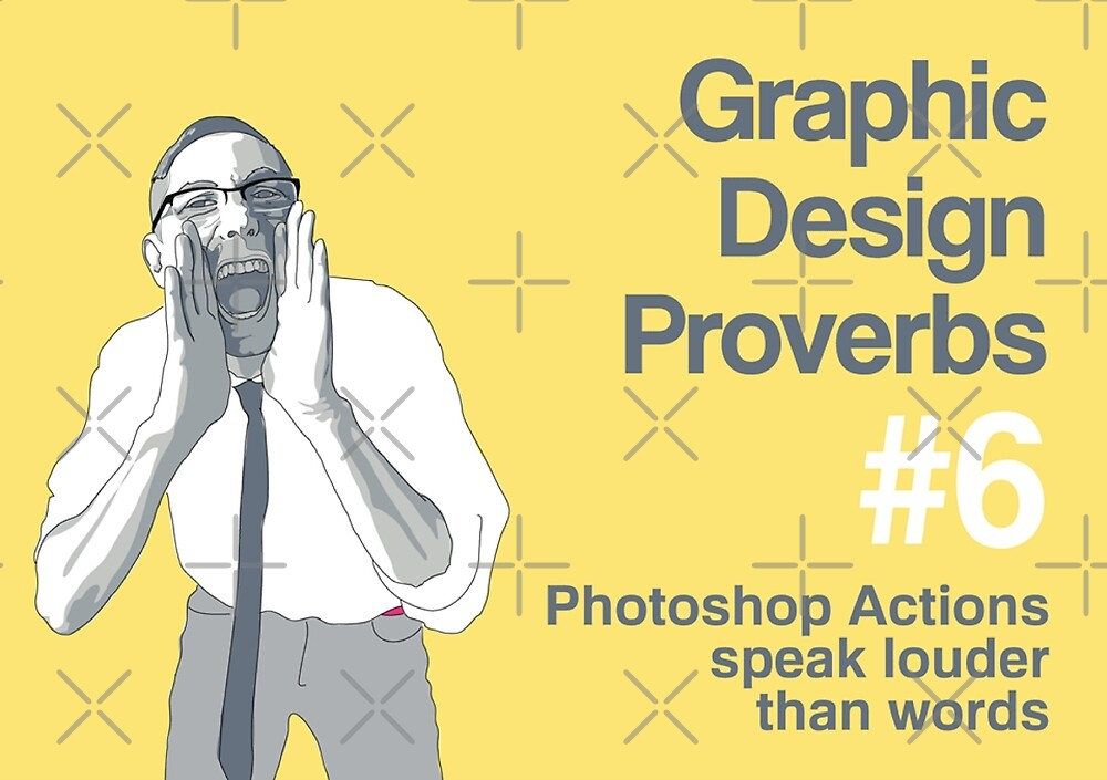 Graphic Design Proverbs 6 by WASABISQUID
