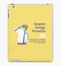 Graphic Design Proverbs 8 iPad Case/Skin