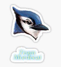 Team Mordecai Sticker