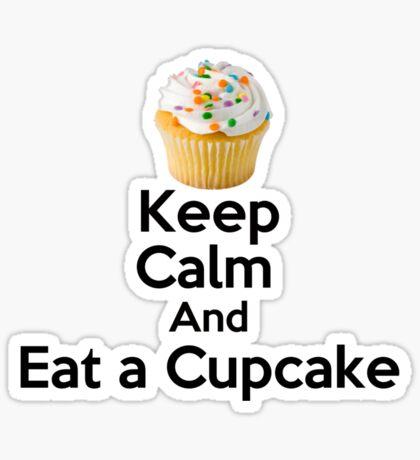 Keep Calm & Eat a Cupcake ( T-Shirt ) Sticker