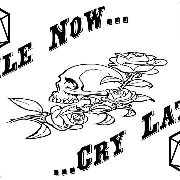 smile now, cry later by DungeonDork