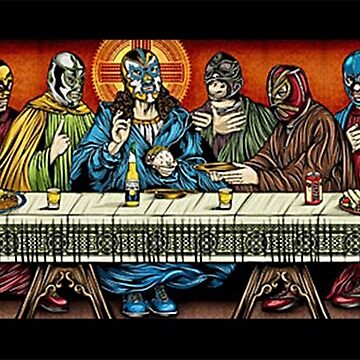 last supper of the lucha by DungeonDork