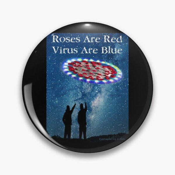 Virus Are Blue Pin