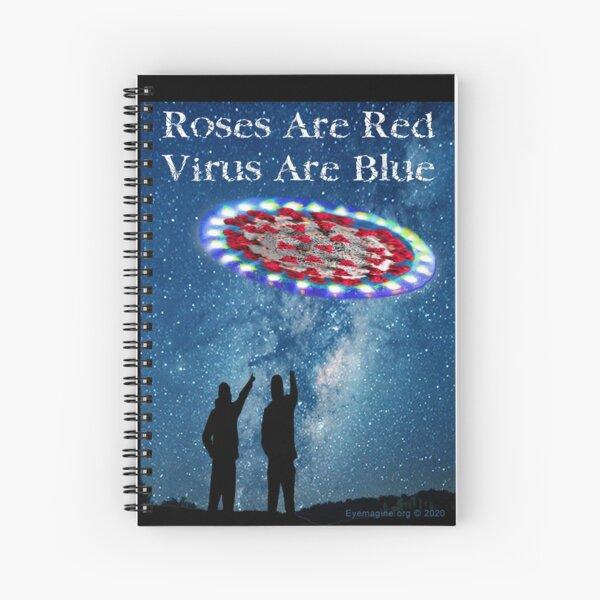 Virus Are Blue Spiral Notebook