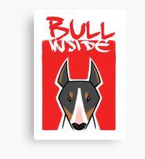 Bull inside Canvas Print