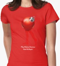 MAY ALL YOUR CHRISTMAS BALLS BE BRIGHT Womens Fitted T-Shirt