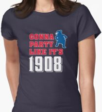 Chicago Cubs - Gonna Party like it's 1908 Women's Fitted T-Shirt