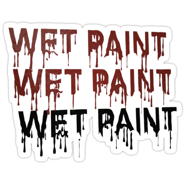"""""""Wet paint dripping"""" Stickers by queensoft   Redbubble"""