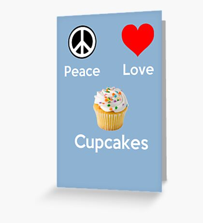 Peace Love & Cupcakes ( Baby Blue Greeting Card & Postcard ) Greeting Card