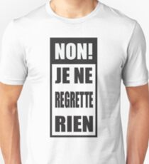 Non! Je ne regrette rien  Slim Fit T-Shirt