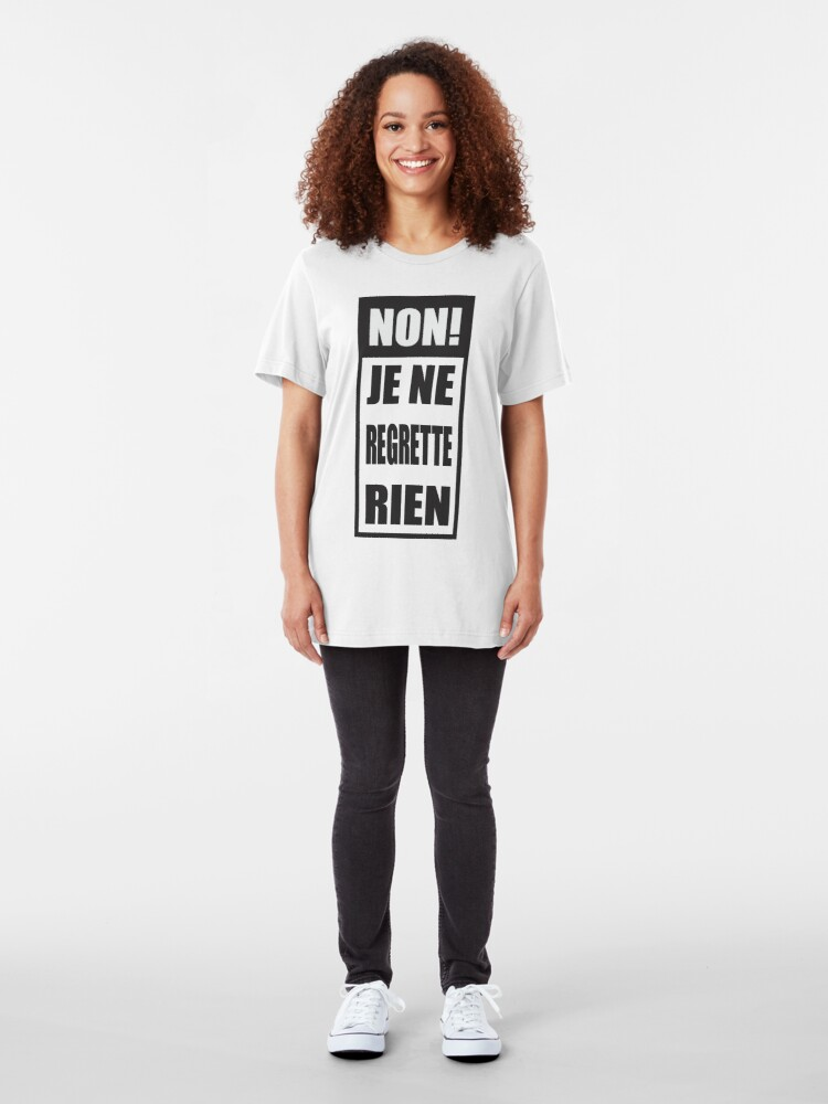Alternate view of Non! Je ne regrette rien  Slim Fit T-Shirt