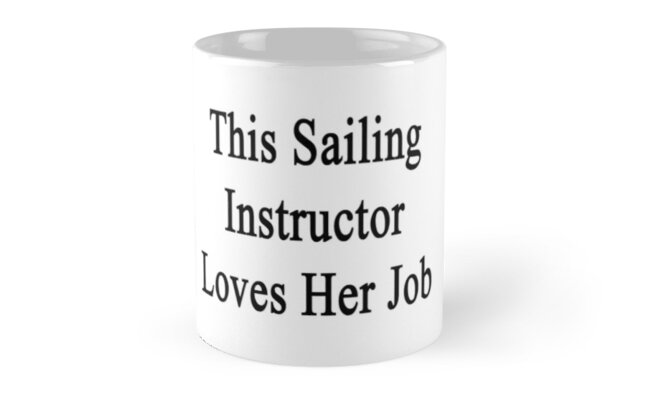 This Sailing Instructor Loves Her Job  by supernova23