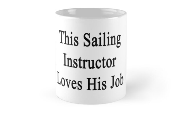 This Sailing Instructor Loves His Job  by supernova23