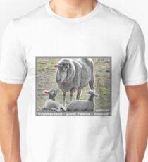 Now, listen to MaaMaa... Unisex T-Shirt