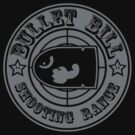 BULLET BILL SHOOTING RANGE by DREWWISE