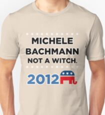 "Michele Bachmann 2012 - ""Not a Witch"" T-Shirt"