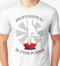 Professional Button Pusher T-Shirt