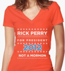 Rick Perry 2012 - Not a Mormon Women's Fitted V-Neck T-Shirt
