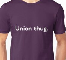 Union Thug Unisex T-Shirt
