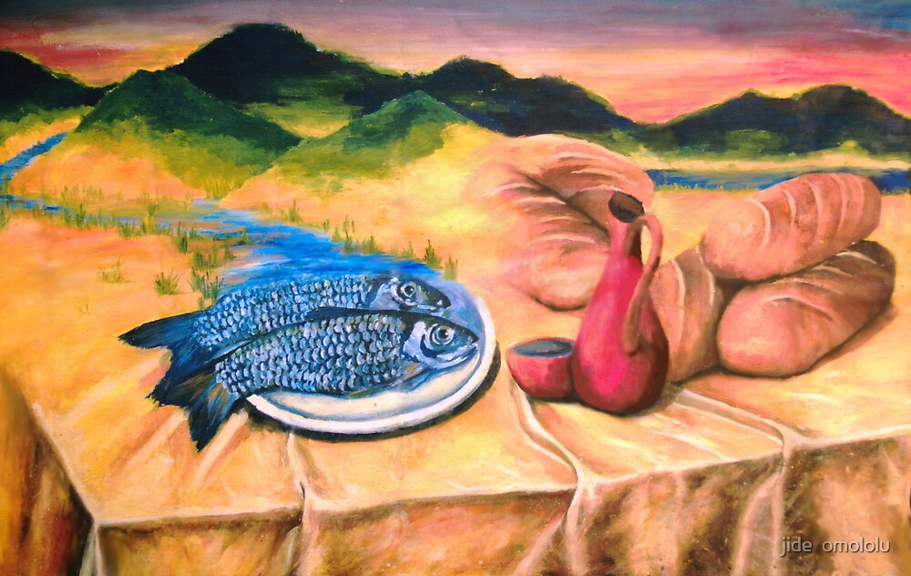 'Five loaves and two fish' by jide  omololu