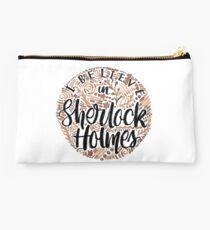 I Believe in Sherlock Holmes Studio Pouch