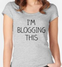 Blogging this Women's Fitted Scoop T-Shirt