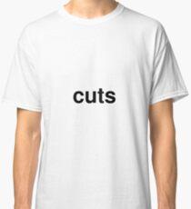 cuts Classic T-Shirt