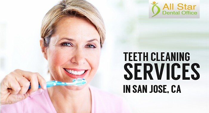 Teeth Cleaning Services in San Jose, CA by All Star Dental Office