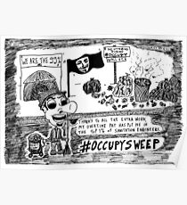 Occupy Sweep editorial cartoon Poster