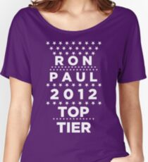 Ron Paul 2012 - Top Tier  Women's Relaxed Fit T-Shirt