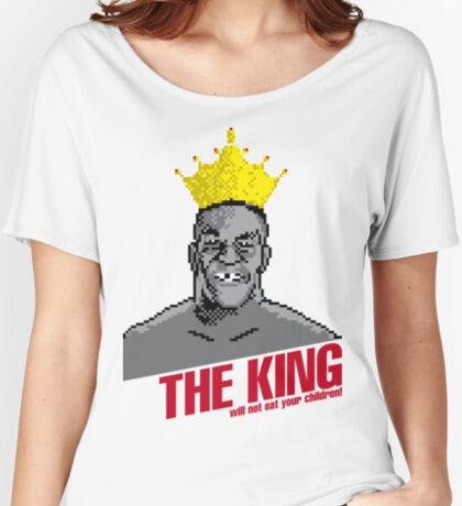 The King Will Not Eat Your Children Women's Relaxed Fit T-Shirt