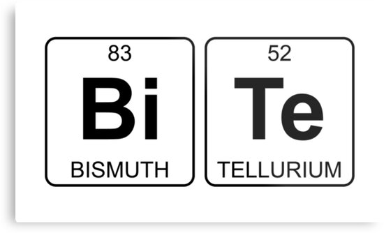 Bi Te Bite Periodic Table Chemistry Metal Prints By Jenny