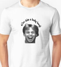The Karate Kid: Get Him A Body Bag! Unisex T-Shirt